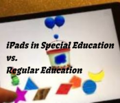 iPads in Special Education vs. Regular Education