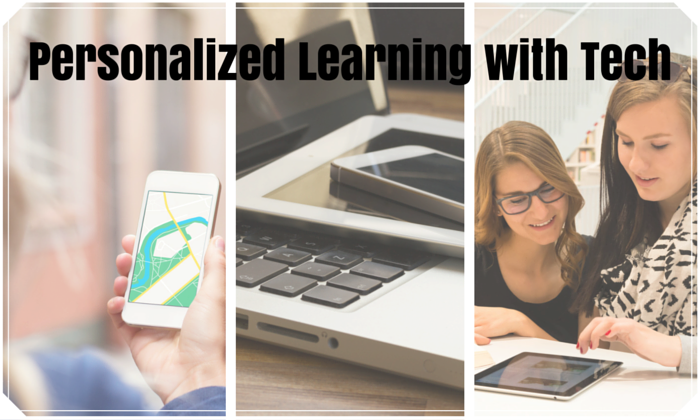 Personalized Learning with Tech