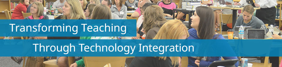 Transform Teaching Through Technology