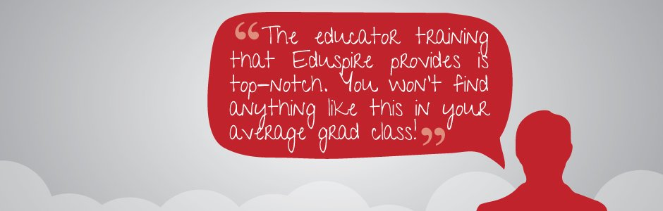 Read some of the outstanding things other local educators have said about Eduspire courses
